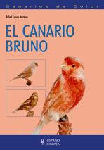 EL CANARIO BRUNO *