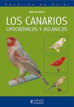LOS CANARIOS LIPOCRÓMICOS Y MELÁNICOS *