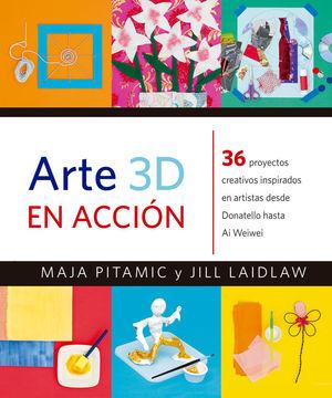 ARTE 3D EN ACCIÓN *