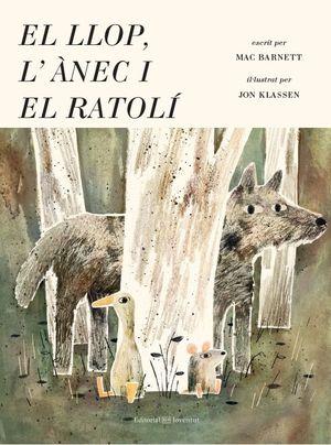EL LLOP, L´ANEC I EL RATOLÍ *