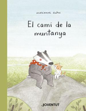 EL CAMÍ DE LA MUNTANYA *