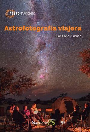 ASTROFOTOGRAFÍA VIAJERA *