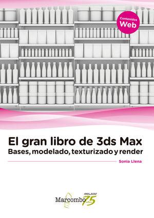 EL GRAN LIBRO DE 3DS MAX: *