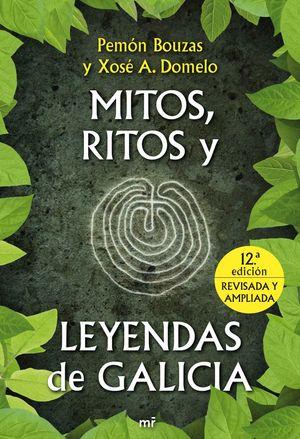 MITOS, RITOS Y LEYENDAS DE GALICIA *