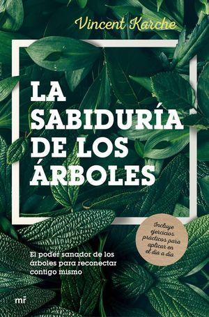 LA SABIDURÍA DE LOS ÁRBOLES *