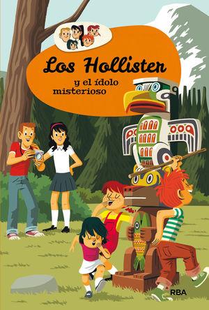 LOS HOLLISTER 5. LOS HOLLISTER Y EL IDOLO MISTERIOSO *