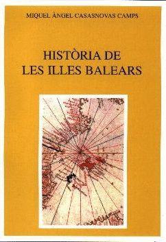 HISTÒRIA DE LES ILLES BALEARS *