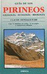 GUIA DE LOS PIRINEOS. GEOLOGÍA. ECOLOGÍA. BIOLOGÍA