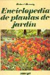 ENCICLOPEDIA DE PLANTAS DE JARDIN *