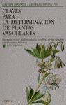 CLAVES PARA LA DETERMINACION PLANTAS VASCULARES *