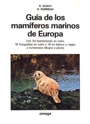 GUIA DE LOS MAMIFEROS MARINOS DE EUROPA *