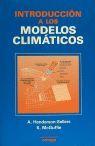 INTRODUCCION A LOS MODELOS CLIMATICOS *
