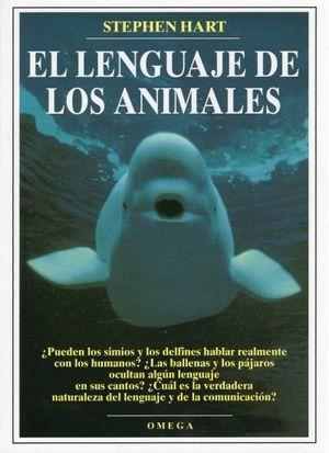 EL LENGUAJE DE LOS ANIMALES *