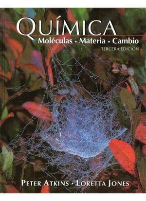 QUIMICA : MOLÉCULAS, MATERIA Y CAMBIO *