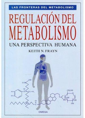REGULACION DEL METABOLISMO *
