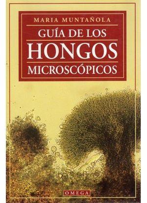 GUIA DE LOS HONGOS MICROSCOPICOS *