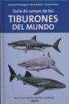 GUIA DE CAMPO DE LOS TIBURONES DEL MUNDO **