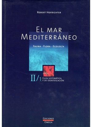 EL MAR MEDITERRANEO. VOLUMEN II *