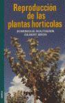 REPRODUCCION DE PLANTAS HORTICOLAS *