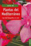 GUÍA DE PLANTAS DEL MEDITERRÁNEO **