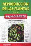 REPRODUCCIÓN DE PLANTAS PARA EL ESPECIALISTA *