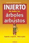 INJERTO DE TODOS LOS ARBOLES Y ARBUSTOS *