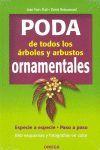 PODA DE ARBOLES Y ARBUSTOS ORNAMENTALES *