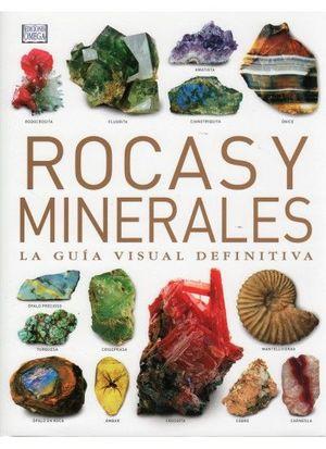ROCAS Y MINERALES. GUIA VISUAL DEFINITIVA