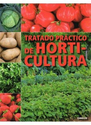 TRATADO PRÁCTICO DE HORTICULTURA *