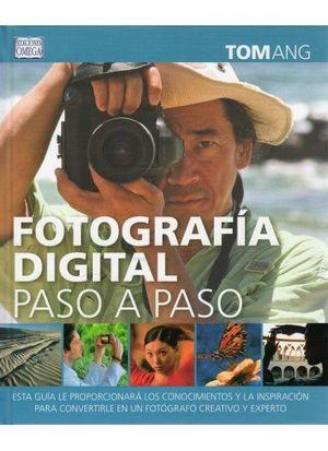 FOTOGRAFIA DIGITAL PASO A PASO *