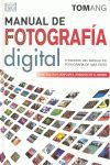 MANUAL DE FOTOGRAFÍA DIGITAL, 5 EDICIÓN *