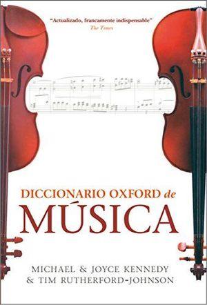 DICCIONARIO OXFORD DE MUSICA *