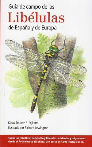 GUÍA DE CAMPO DE LAS LIBÉLULAS DE ESPAÑA Y DE EUROPA