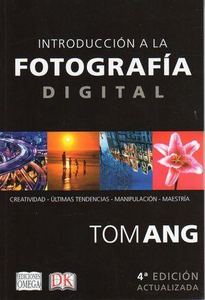 INTRODUCCIÓN A LA FOTOGRAFÍA DIGITAL *