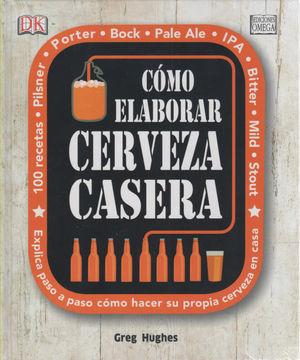 CÓMO ELABORAR CERVEZA CASERA *
