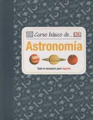 CURSO BÁSICO DE... ASTRONOMÍA *