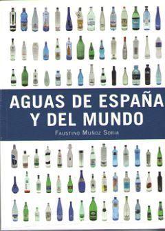 AGUAS DE ESPAÑA Y DEL MUNDO *