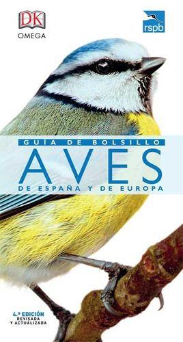 GUIA DE BOLSILLO AVES DE ESPAÑA Y EUROPA *