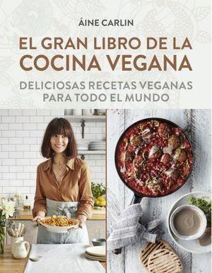EL GRAN LIBRO DE LA COCINA VEGANA *
