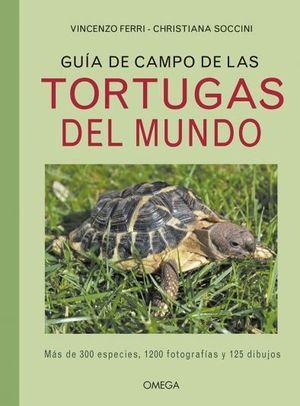 GUÍA DE CAMPO DE LAS TORTUGAS DEL MUNDO