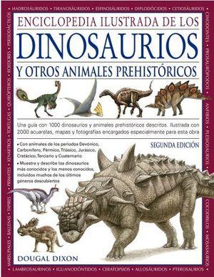 ENCICLOPEDIA ILUSTRADA DE LOS DINOSAURIOS Y OTROS ANIMALES PREHISTORICOS  *