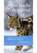 ¿QUÉ HUELLA DE ANIMAL ES ESTA? *