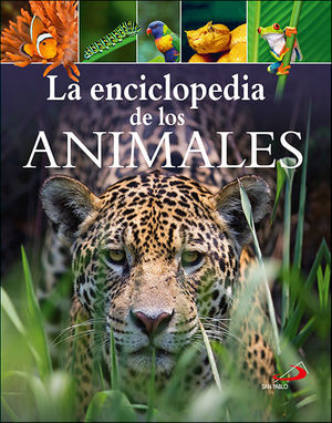 LA ENCILOPEDIA DE LOS ANIMALES *