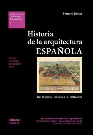 HISTORIA DE LA ARQUITECTURA ESPAÑOLA *
