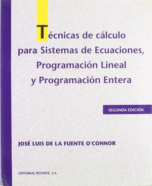 TÉCNICAS DE CÁLCULO PARA SISTEMAS DE ECUACIONES, PROGRAMACIÓN LINEAL Y PROGRAMACIÓON *