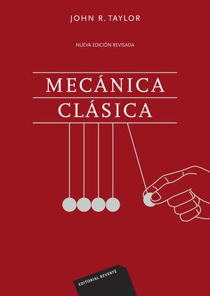 MECÁNICA CLÁSICA *
