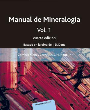 MANUAL DE MINERALOGÍA. VOLUMEN 1 *