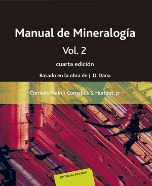 MANUAL DE MINERALOGÍA. VOLUMEN 2 *