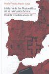HISTORIA DE LAS MATEMÁTICAS EN LA PENÍNSULA IBÉRICA *