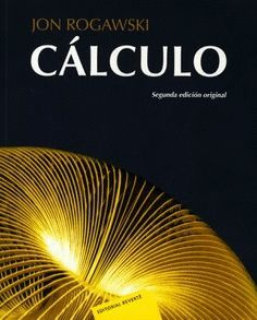 CALCULO. UNA VARIABLE (2ª ED.) *